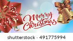 merry christmas lettering and... | Shutterstock .eps vector #491775994