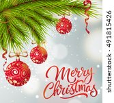 christmas lettering with... | Shutterstock .eps vector #491815426