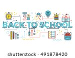 back to school  education... | Shutterstock .eps vector #491878420