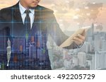 double exposure of businessman... | Shutterstock . vector #492205729