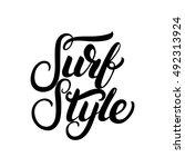 surf style hand written... | Shutterstock .eps vector #492313924