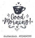good morning. lettering with... | Shutterstock .eps vector #492404599