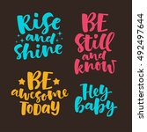 vector set of lettering phrase. ... | Shutterstock .eps vector #492497644