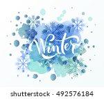 hand sketched winter lettering... | Shutterstock .eps vector #492576184