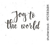 joy to the world. merry... | Shutterstock .eps vector #492583684