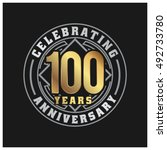 one hundred years anniversary... | Shutterstock .eps vector #492733780