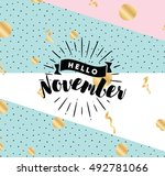 hello november. inspirational... | Shutterstock .eps vector #492781066