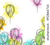 frame with balloons on white... | Shutterstock .eps vector #492866710