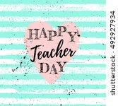 happy teacher's day label ... | Shutterstock .eps vector #492927934