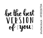 be the best version of you  ...   Shutterstock .eps vector #493028704
