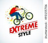 extreme style  bmx cyclist t...   Shutterstock .eps vector #493155706