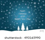 merry christmas and happy new... | Shutterstock . vector #493165990