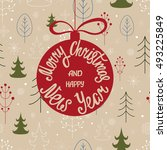 merry christmas and happy new... | Shutterstock .eps vector #493225849
