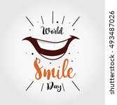 world smile day vector... | Shutterstock .eps vector #493487026