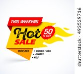 hot sale banner. this weekend... | Shutterstock .eps vector #493529716