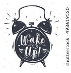 wake up. lettering with clock.... | Shutterstock .eps vector #493619530