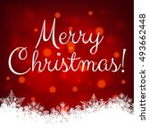 christmas shiny card with... | Shutterstock .eps vector #493662448