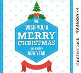 christmas greeting card. merry... | Shutterstock .eps vector #493688974