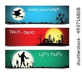 happy halloween banners set... | Shutterstock .eps vector #493716808