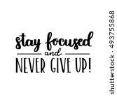 vector motivational quote  ...   Shutterstock .eps vector #493755868