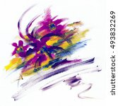 abstract picture painted colors.... | Shutterstock . vector #493832269