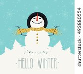 hello winter. happy snowman... | Shutterstock .eps vector #493880554