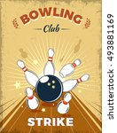 bowling club retro style design ... | Shutterstock .eps vector #493881169