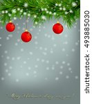 christmas and happy new year... | Shutterstock . vector #493885030