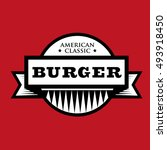 burger   american classic... | Shutterstock .eps vector #493918450