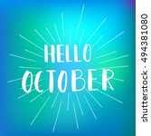 hello october. inspirational... | Shutterstock .eps vector #494381080