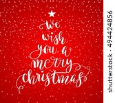 we wish you a merry christmas.... | Shutterstock .eps vector #494424856