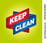 keep clean arrow tag sign. | Shutterstock .eps vector #494463088