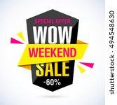wow weekend sale banner.... | Shutterstock .eps vector #494548630