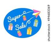 super sale concept. off price... | Shutterstock .eps vector #494683369