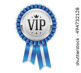 silver vip rosette with blue... | Shutterstock .eps vector #494732128