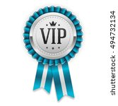 silver vip rosette with blue... | Shutterstock .eps vector #494732134