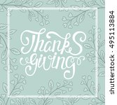 thanksgiving day card with... | Shutterstock .eps vector #495113884