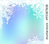 winter background  snowflakes   ... | Shutterstock . vector #495387838