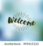 welcome. typography for poster  ... | Shutterstock .eps vector #495415123