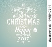 merry christmas and happy new... | Shutterstock .eps vector #495547144