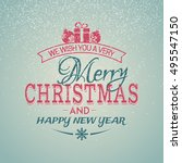 merry christmas and happy new... | Shutterstock .eps vector #495547150