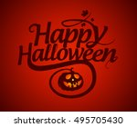 happy halloween calligraphic... | Shutterstock . vector #495705430