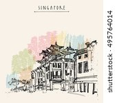 china town in singapore. hand... | Shutterstock .eps vector #495764014