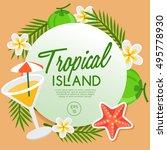 tropical island   island... | Shutterstock .eps vector #495778930