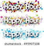 happy hour colour banners set.... | Shutterstock .eps vector #495907108