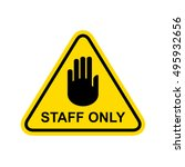 staff only sign. vector | Shutterstock .eps vector #495932656