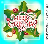 christmas lettering with... | Shutterstock .eps vector #495987100