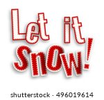 let it snow  red text on white...