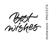 best wishes brush calligraphy... | Shutterstock .eps vector #496115176