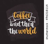 coffee quote. modern... | Shutterstock .eps vector #496318114